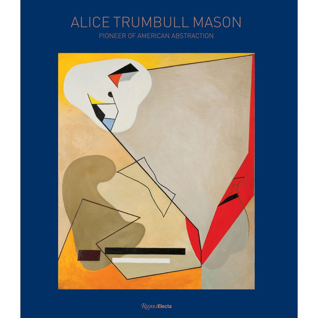 Cover of Alice Trumbull Mason: Pioneer of American Abstraction